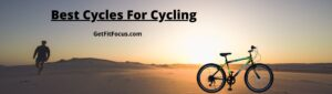 Best Cycles For Cycling